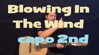 Blowing in the Wind (Bob Dylan) Easy Strum Guitar Lesson Capo 2nd Chord How to Play Tutorial