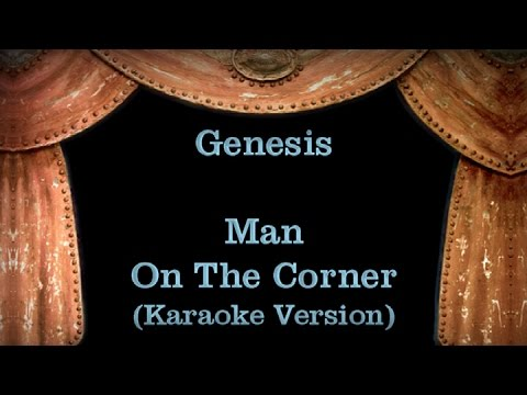Genesis - Man On The Corner - Lyrics (Karaoke Version)