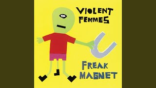 Watch Violent Femmes At Your Feet video