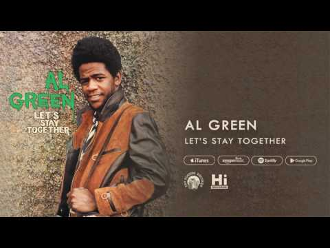 Al Green  Lets Stay Together  Audio