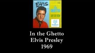 In the Ghetto • Original • Elvis Presley • 1969