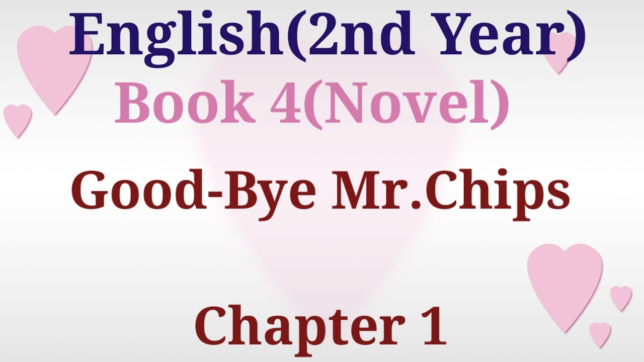 Download Good Bye Mr.Chips|Chapter 1|summary and short questions|English|2nd Year|English Academy UGP