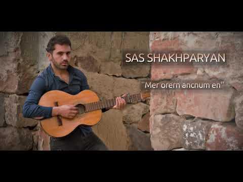 Sas Shakhparyan /// Mer Orern Ancnum En