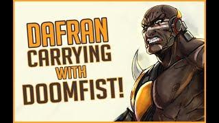 Dafran - insane Doomfist carry