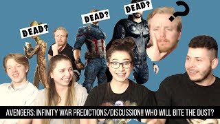 AVENGERS: INFINITY WAR PREDICTIONS/DISCUSSION!! WHO WILL BITE THE DUST?