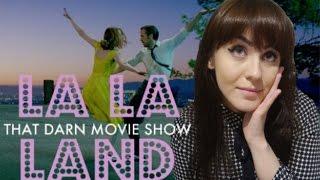 LA LA LAND REVIEW: That Darn Movie Show!