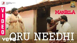 Mandela - Oru Needhi Video | Yogi Babu | Bharath Sankar | Madonne Ashwin