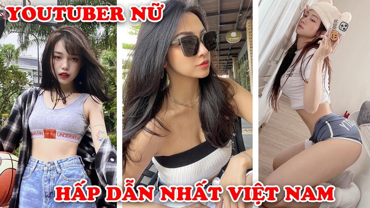 Cuộc Sống Mơ Ước 7 Youtuber Nữ XINH ĐẸP Nhất Việt Nam
