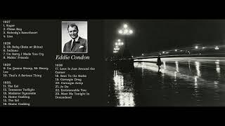 Eddie Condon - 1927-1938 Chronological Classics Jazz Collection