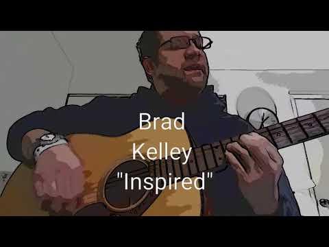 "Brad Kelley ""Inspired"""