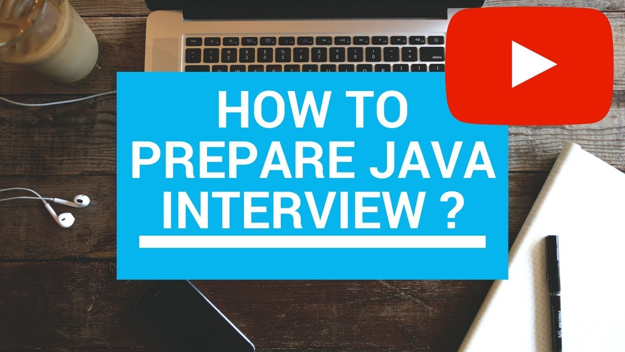 how to prepare for java interview how to prepare for java interview