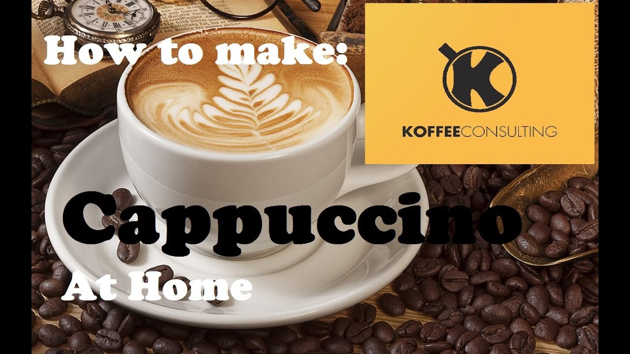 How To Make Cappuccino At Home Without A Machine 1st Version