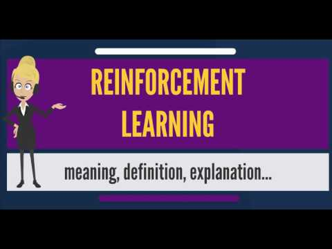 What is REINFORCEMENT LEARNING? What does REINFORCEMENT LEARNING mean?