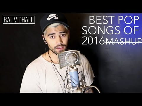 BEST POP SONGS OF 2016 MASHUP (CLOSER, BLACK BEATLES, STARBOY) (Cover by Rajiv Dhall)