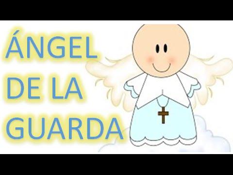 ángel De La Guarda Oraciones Para Niños Oracion Y Paz Youtube