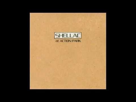 Shellac - A Minute