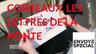 Envoyé spécial. Corbeaux, les lettres de la honte - 24 mai 2018 (France 2)