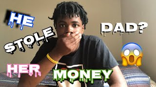 My Dad Stole All The Money I Earned During The Summer ACTUALLY HAPPENED Reaction 😱
