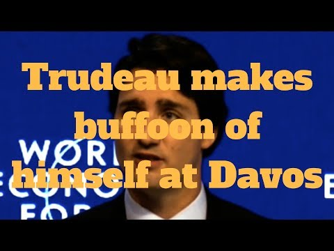 Trudeau makes buffoon of himself at Davos, world media sighs