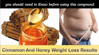 Cinnamon and honey weight loss results you should need to know before using this compound