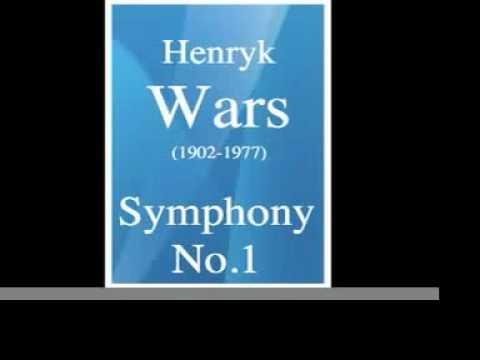 Download Henryk Wars (1902-1977) : Symphony No. 1 (1949) **MUST HEAR**