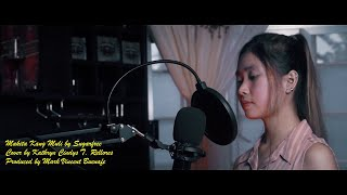 Makita Kang Muli by Sugarfree (Cover by Kathryn Cindys T. Rellores)