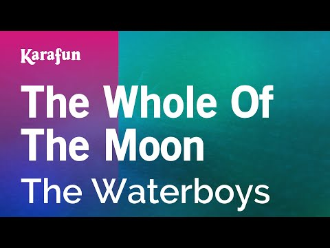 Karaoke The Whole Of The Moon - The Waterboys * mp3