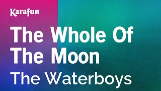 Karaoke The Whole Of The Moon - The Waterboys *