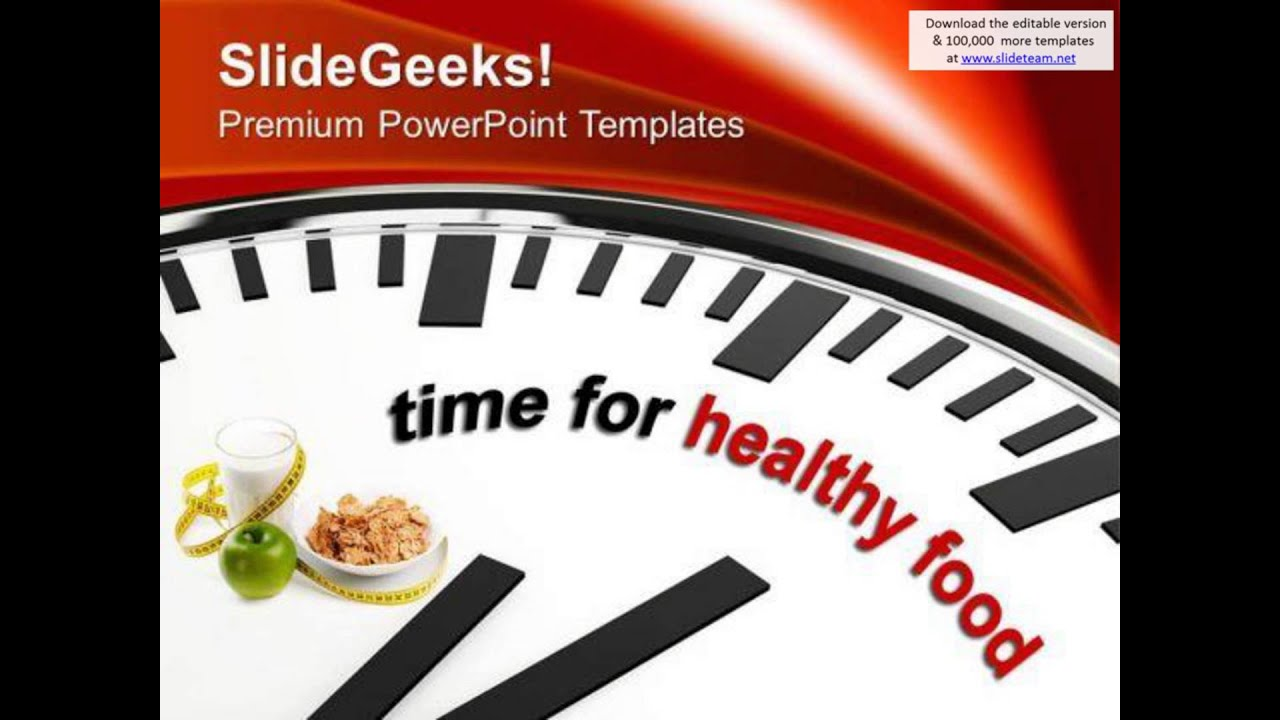 time to eat healthy food nutrition powerpoint templates ppt, Modern powerpoint