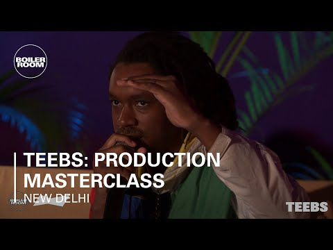 Teebs: Production Masterclass | BUDx Boiler Room New Delhi