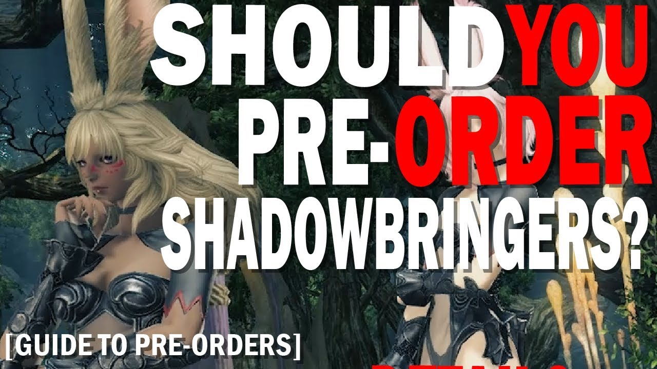 FFXIV Shawdowbringers Pre-Order Guide | When Should You Pre-Order?