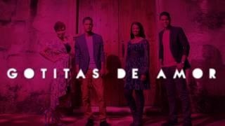 Aniel y Yeuris - Gotitas De Amor (Video Oficial) Ft. Lorens Salcedo, Michelle Matius