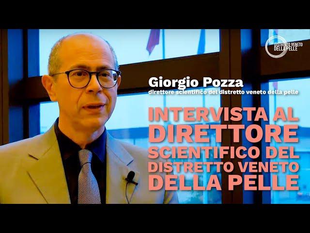 Intervista al Direttore Scientifico del Distretto Veneto della Pelle, dott. Giorgio Pozza