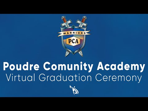 Poudre Community Academy Virtual Graduation