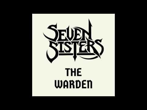 Seven Sisters - The Warden [Demo] (2014)