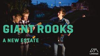 Giant Rooks - A New Estate | LaMosiqa.com Oneshotsession