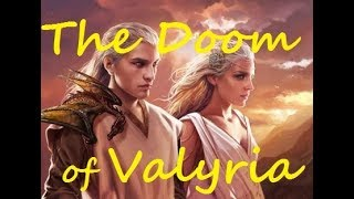 Who caused the Doom of Valyria? - (Game of Thrones ASOIAF)