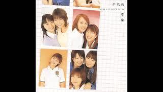 FS5 / 卒業 (Hello Projects Various) :Singer: 保田圭 - Best Friend (...