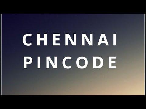 CHENNAI PINCODE NUMBERS