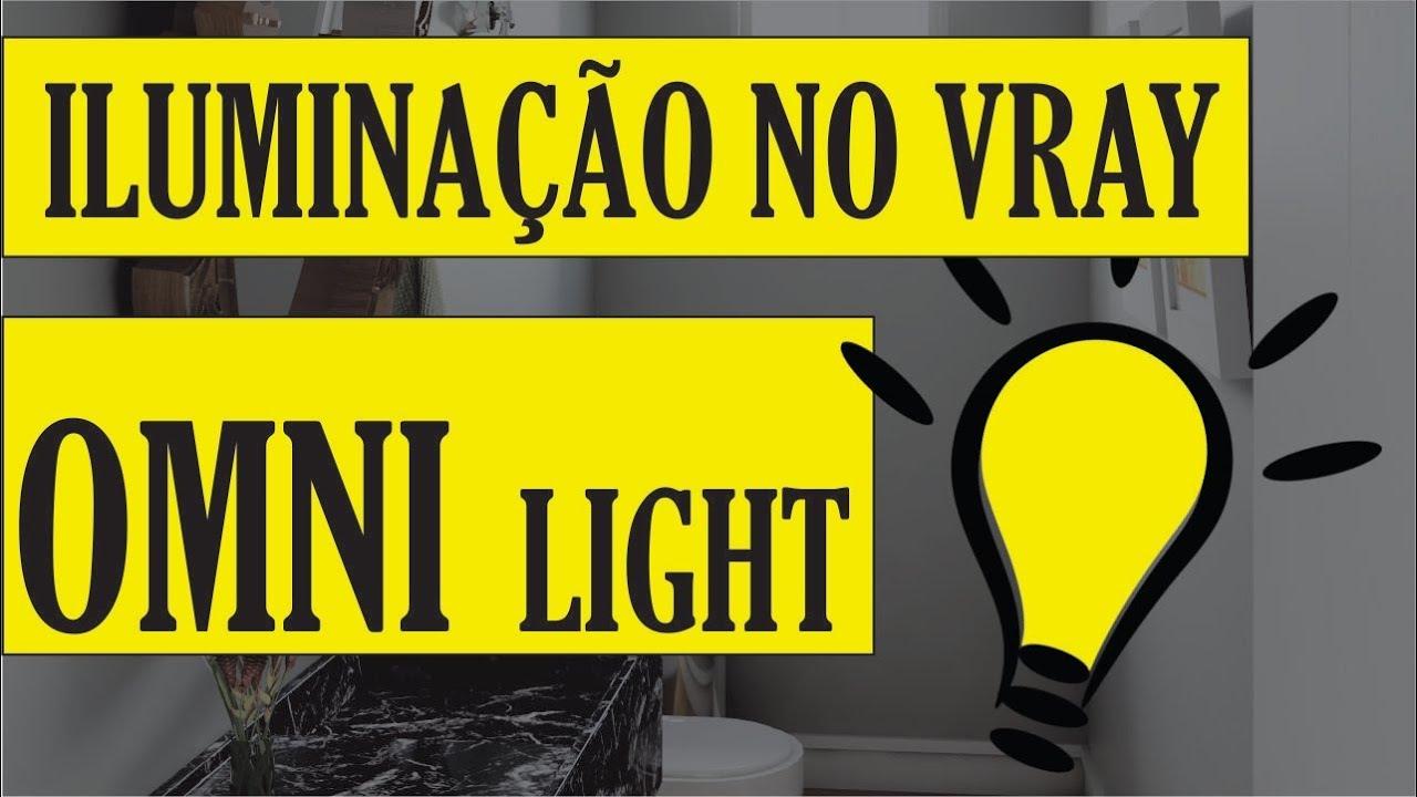 Como configurar a iluminação no Vray? | OMNI Light