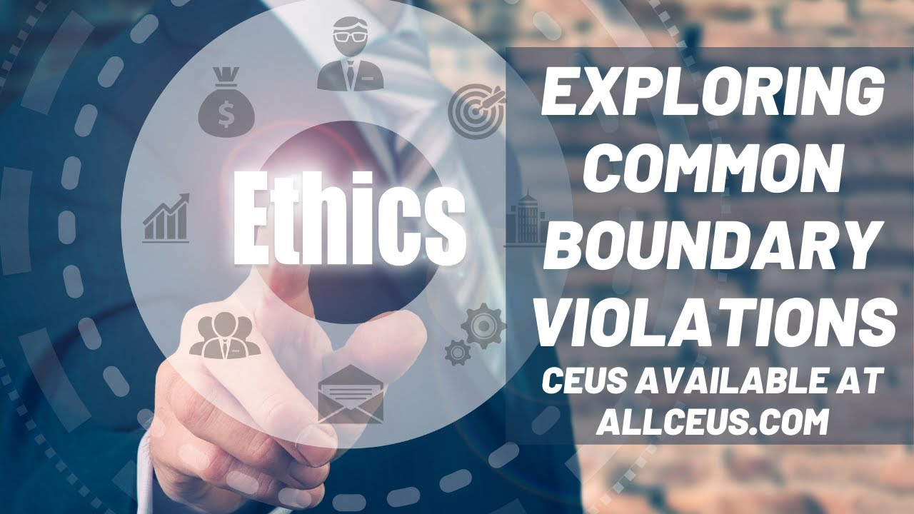 Common Ethical Violations Counselor Toolbox Episode 88 Youtube