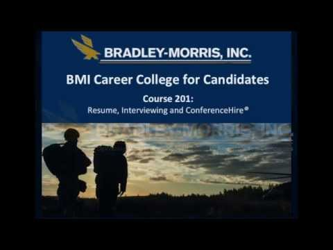 Bradley-Morris, Inc. Military Transition Seminar: Career College 201 (CC 201)