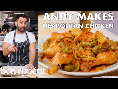 Andy Makes Neapolitan Chicken | From the Test Kitchen | Bon Appétit
