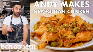 Andy Makes Neapolitan Chicken | From the Test Kitchen | Bon Appétit