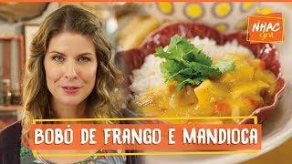 Bobó De Frango Com Mandioca  Rita Lobo  Cozinha Pratica