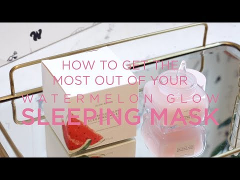 The One Hack to Maximize Your Watermelon Glow Sleeping Mask | Glow Recipe