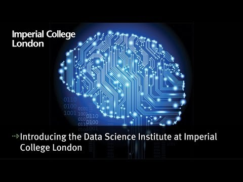 Introducing the Data Science Institute at Imperial College London