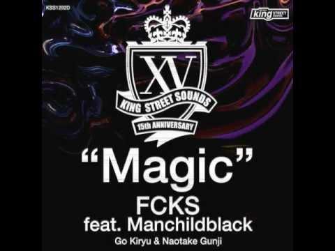 FCKS feat. Manchildblack - Magic (Extended mix)