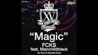 FCKS feat. Manchildblack - Magic (Extended mix)