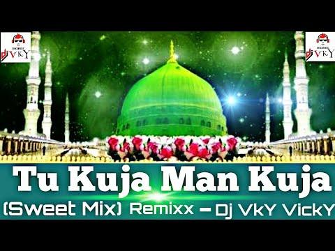 Tu Kuja Mann Kuja | Danish & Dawar | Sweet Mix - Dj VkY VickY